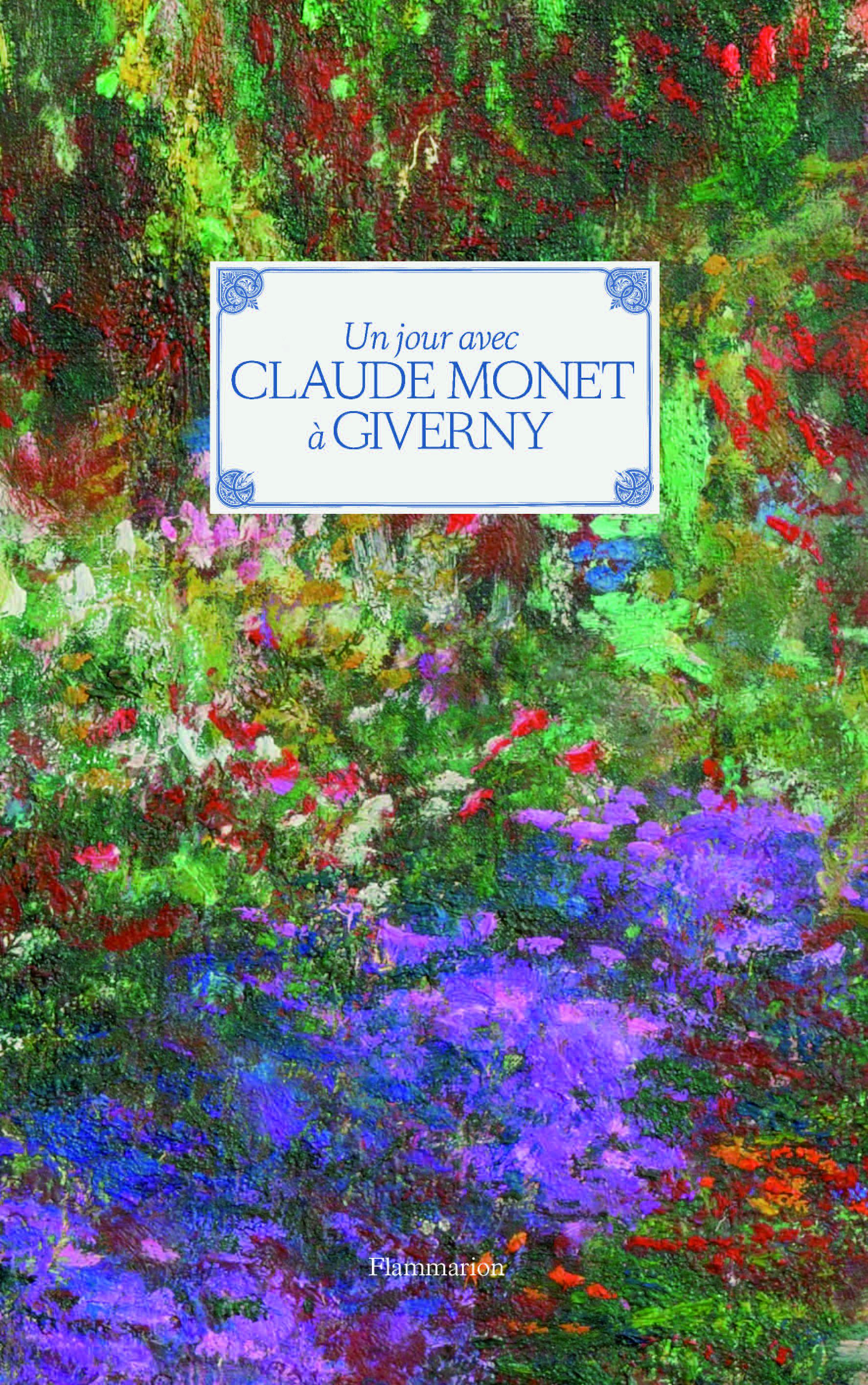 Un jour avec Claude Monet  Giverny