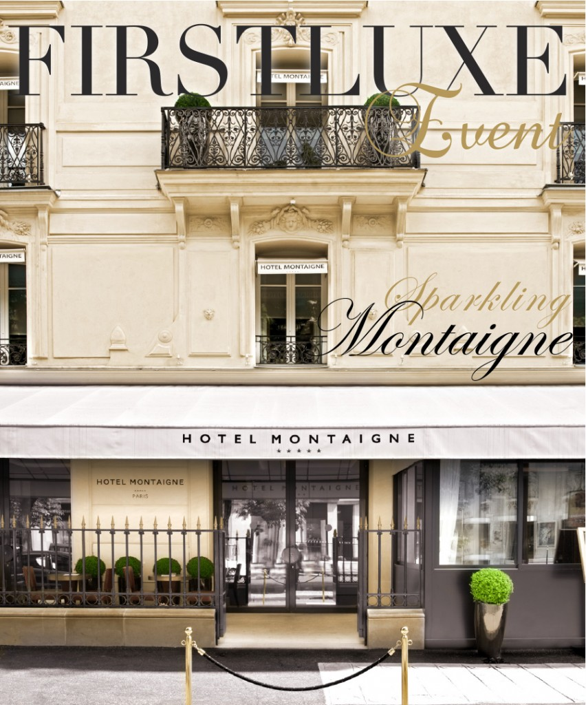 firstluxe-event-montaigne